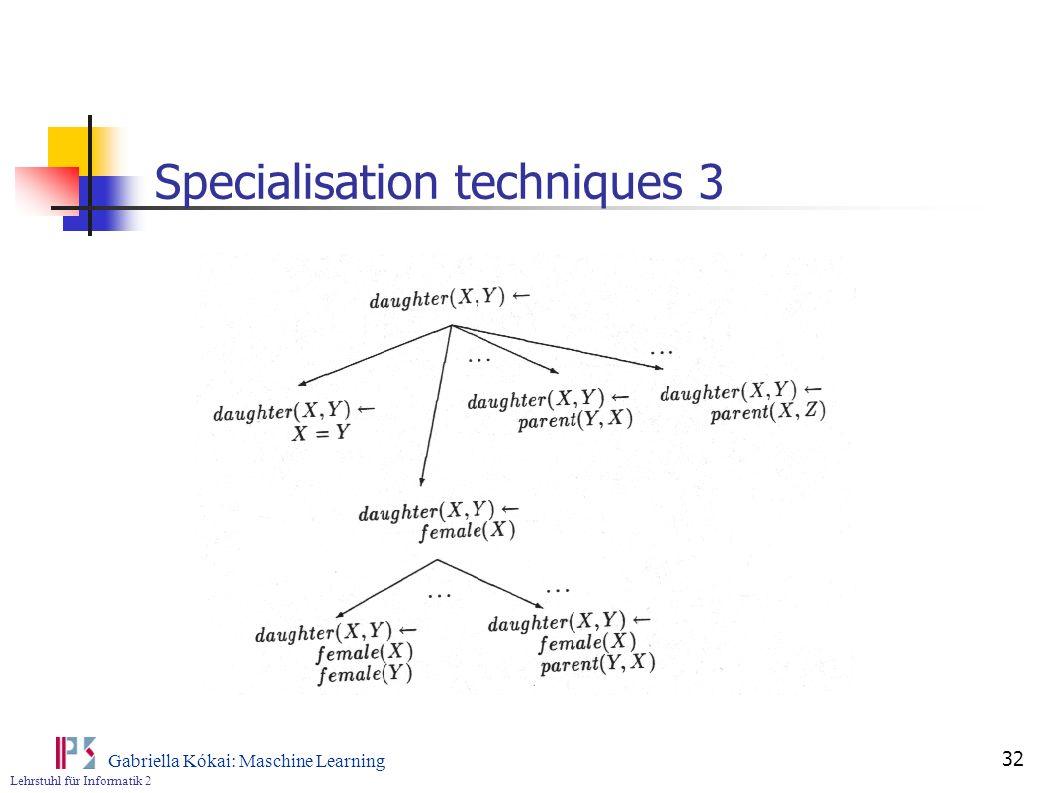 Specialisation techniques 3