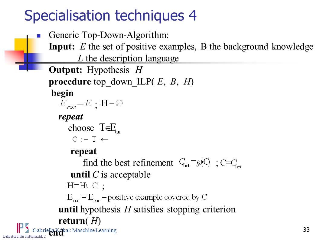 Specialisation techniques 4