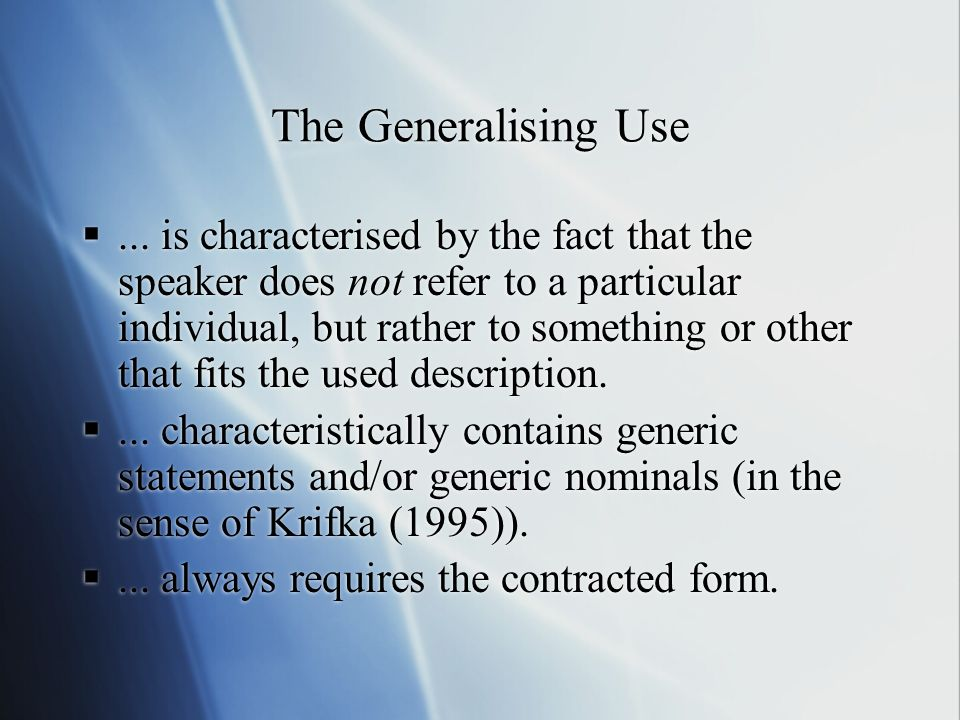 The Generalising Use
