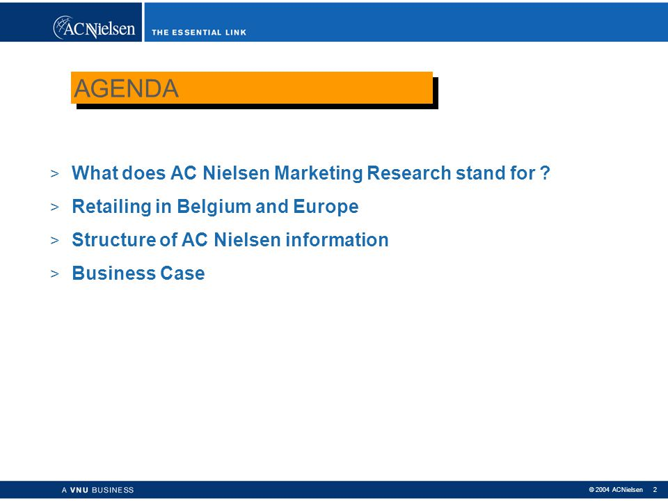 AGENDA What does AC Nielsen Marketing Research stand for