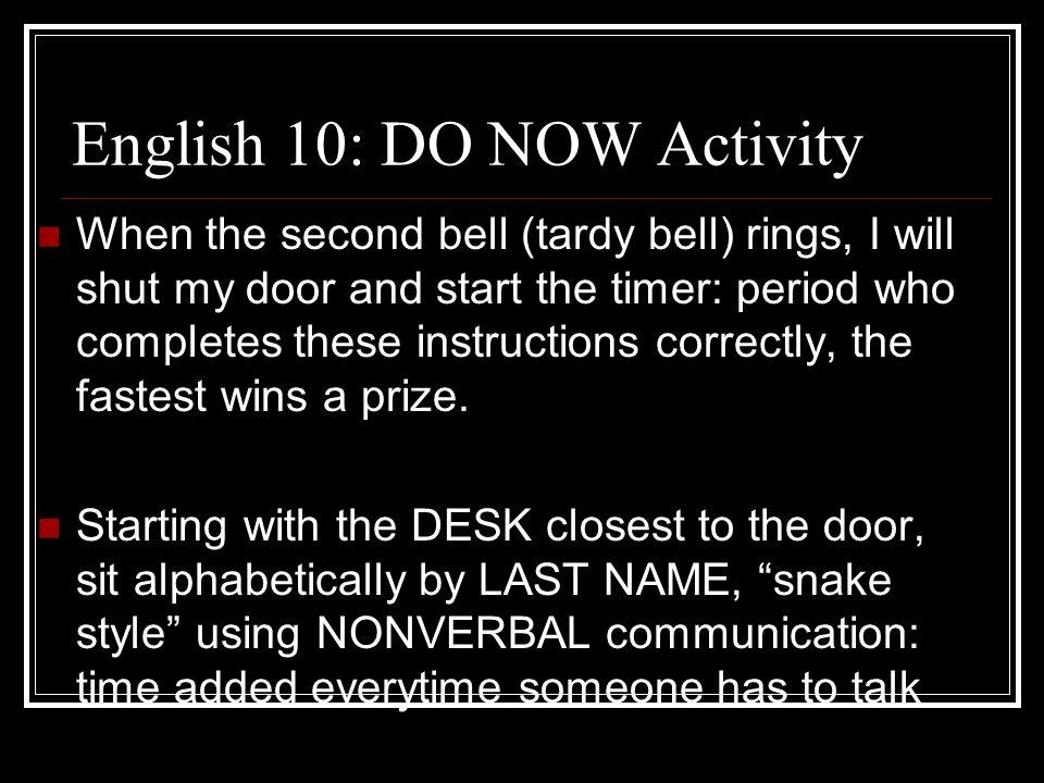 English 10: DO NOW Activity