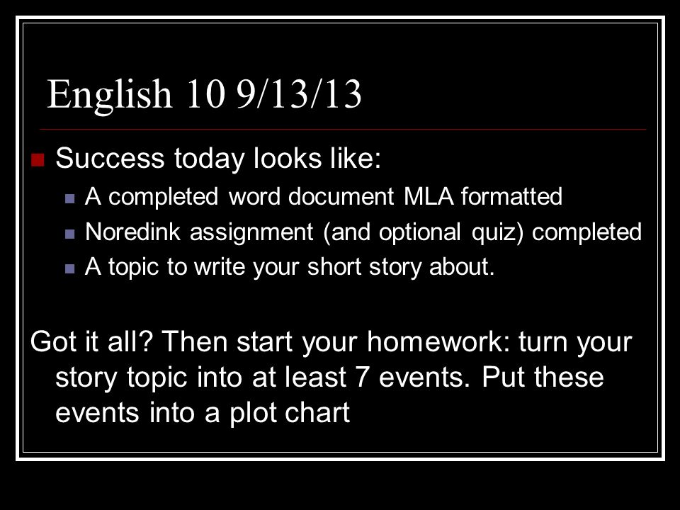 English 10 9/13/13 Success today looks like: