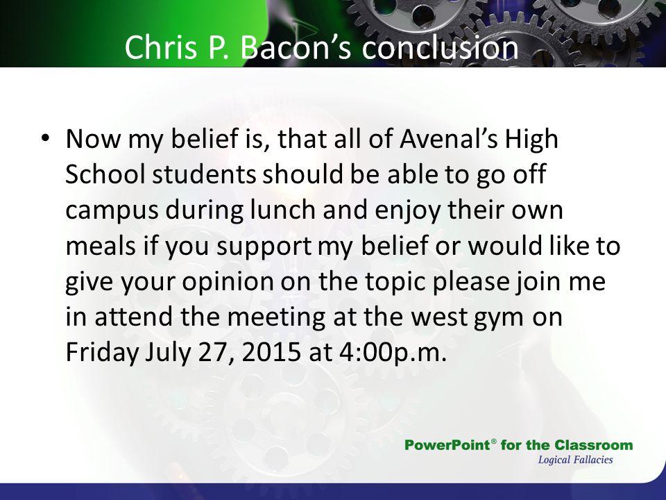 Chris P. Bacon's conclusion
