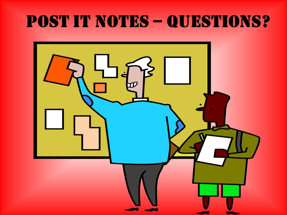 Post It Notes – Questions