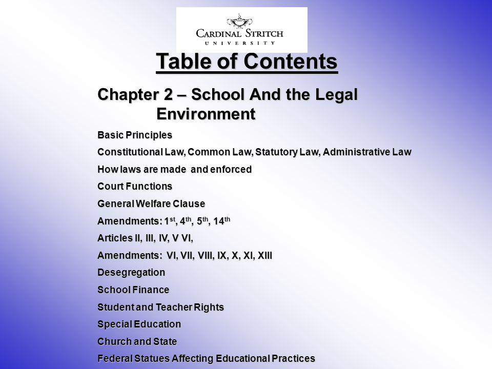 Table of Contents Chapter 2 – School And the Legal Environment