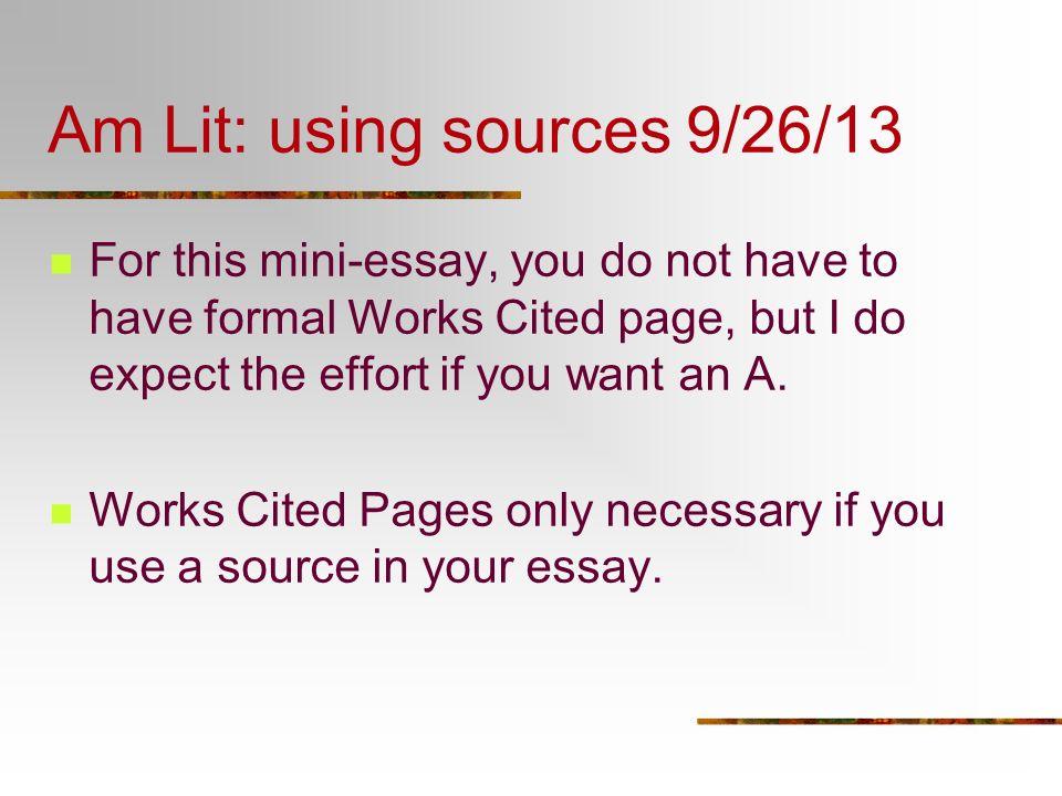 Am Lit: using sources 9/26/13