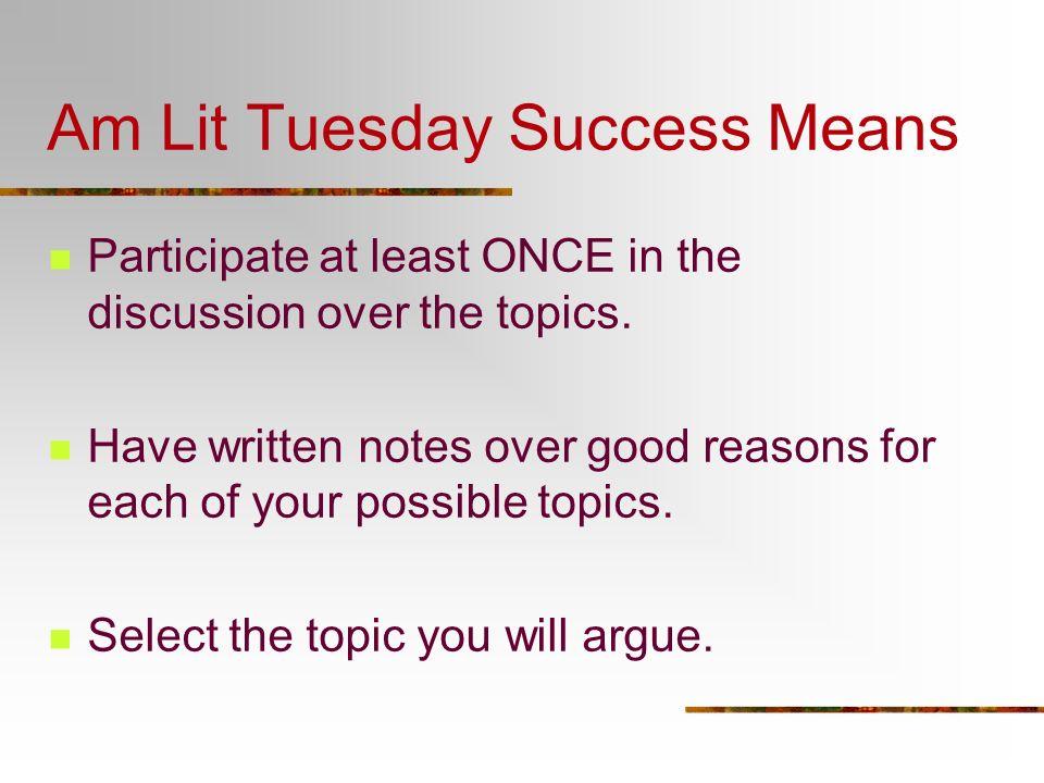 Am Lit Tuesday Success Means