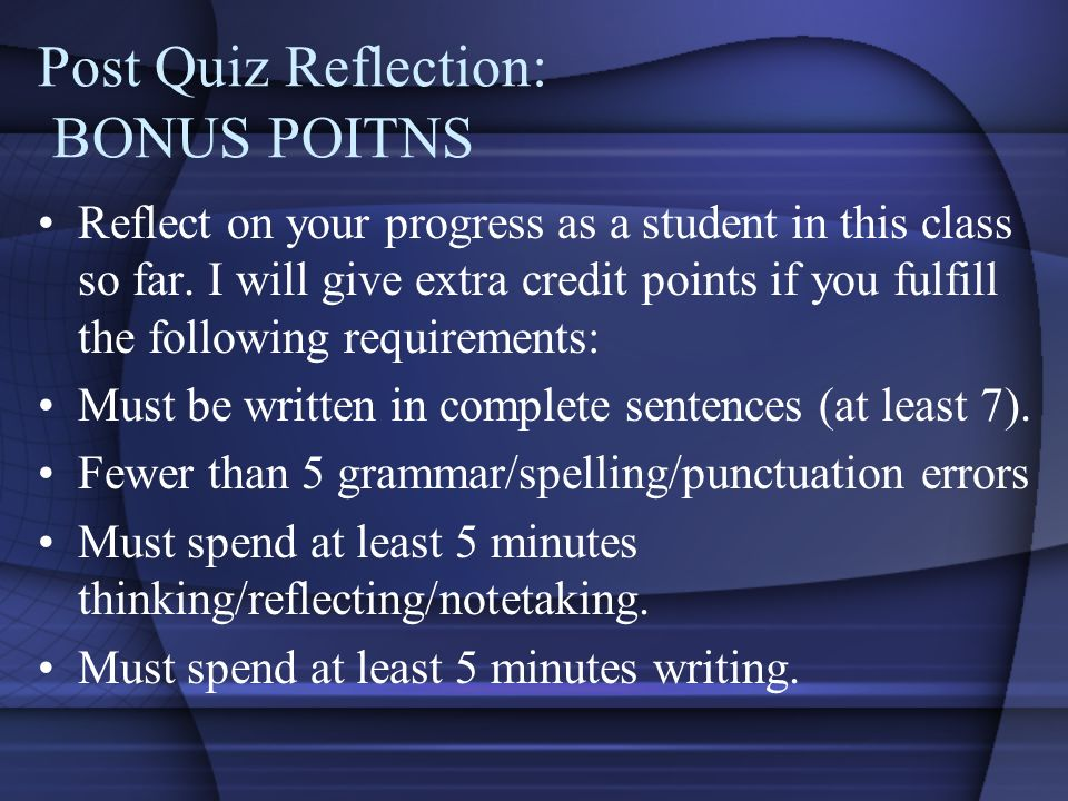 Post Quiz Reflection: BONUS POITNS