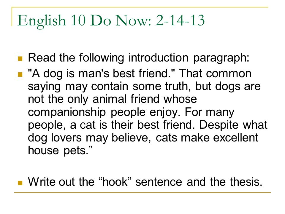 English 10 Do Now: 2-14-13 Read the following introduction paragraph: