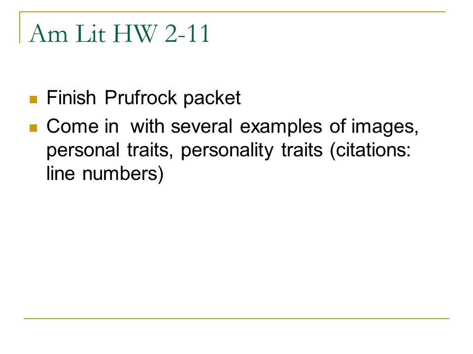 Am Lit HW 2-11 Finish Prufrock packet
