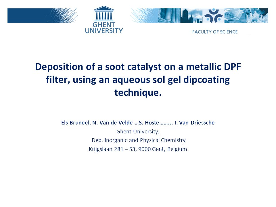 Deposition of a soot catalyst on a metallic DPF filter, using an aqueous sol gel dipcoating technique.