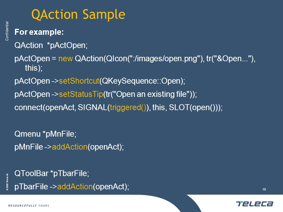 QAction Sample For example: QAction *pActOpen;