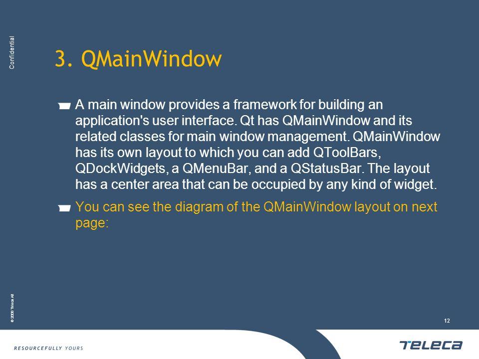 3. QMainWindow