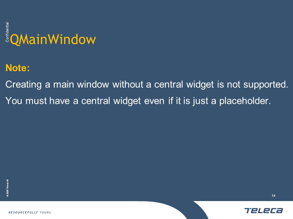 QMainWindow Note: Creating a main window without a central widget is not supported.