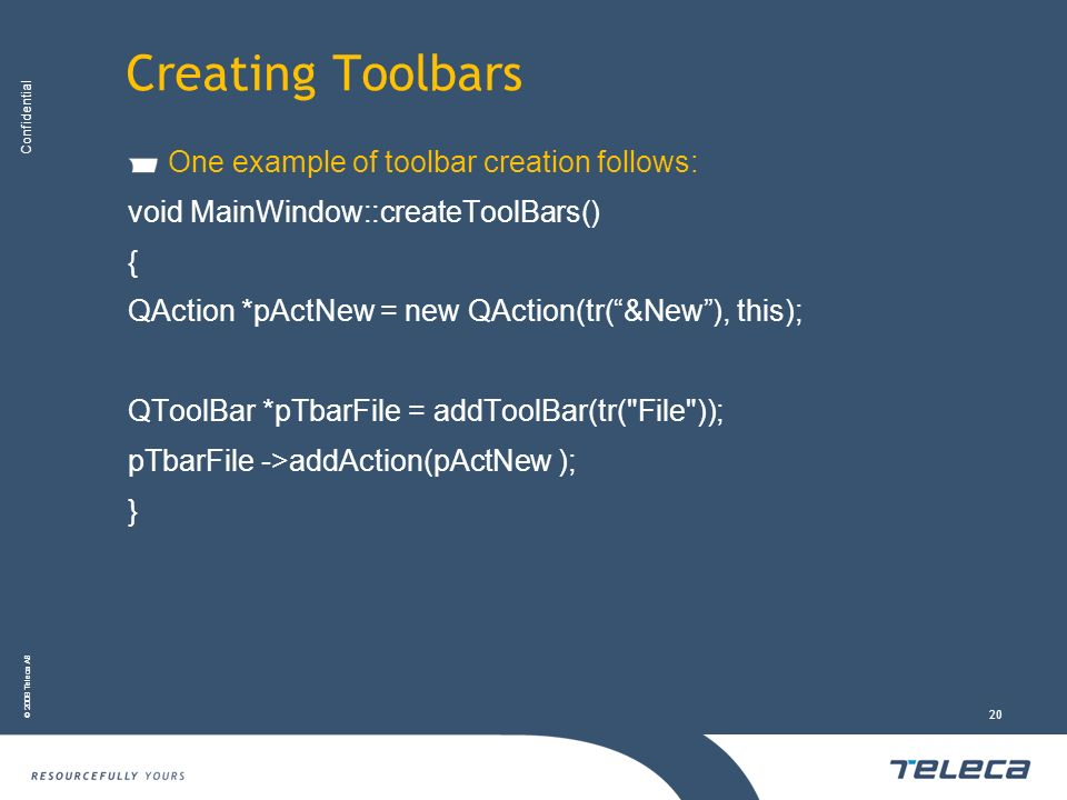 Creating Toolbars One example of toolbar creation follows: