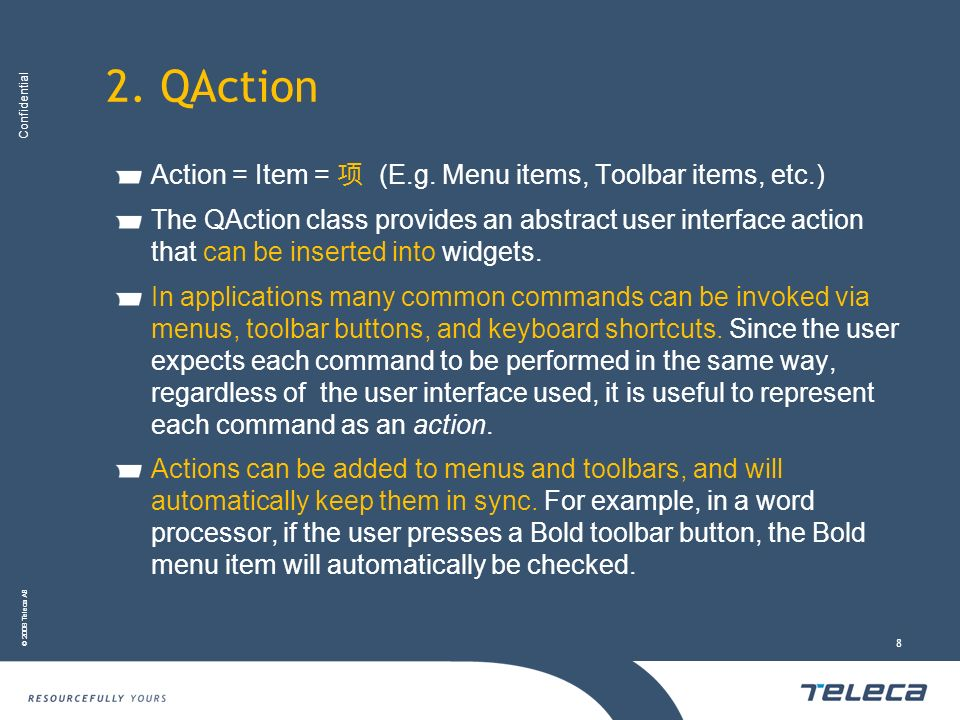 2. QAction Action = Item = 项 (E.g. Menu items, Toolbar items, etc.)