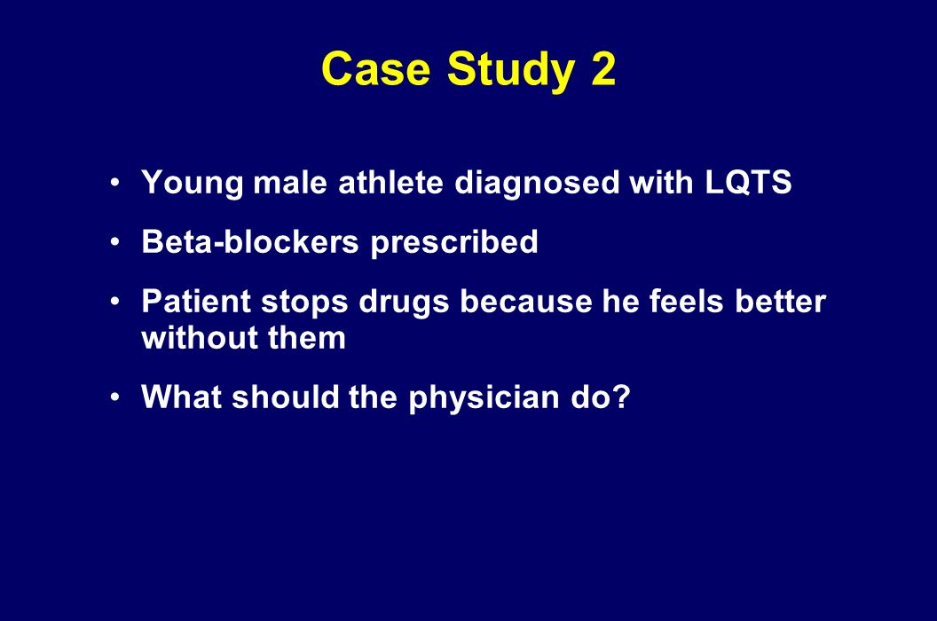 Case Study 2 Young male athlete diagnosed with LQTS