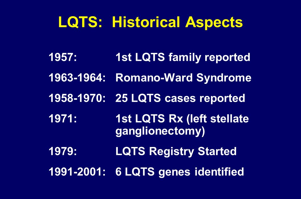 LQTS: Historical Aspects