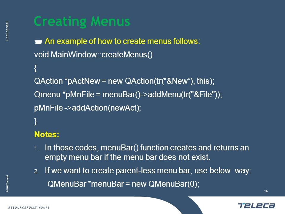 Creating Menus An example of how to create menus follows: