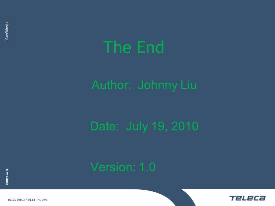 Author: Johnny Liu Date: July 19, 2010 Version: 1.0