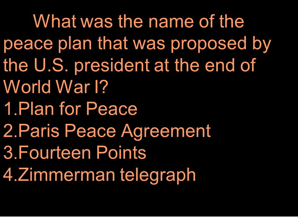 What was the name of the peace plan that was proposed by the U. S