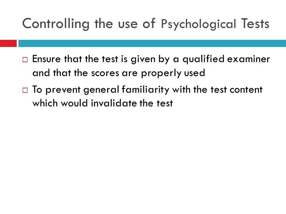 Controlling the use of Psychological Tests