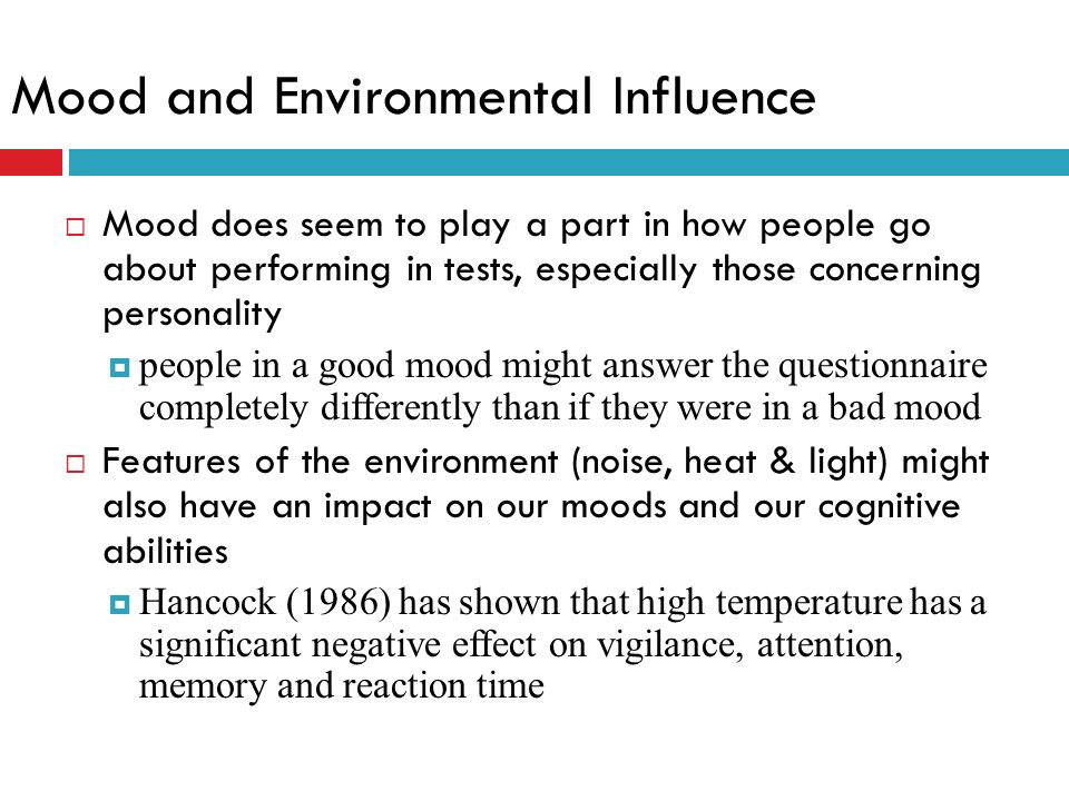 Mood and Environmental Influence