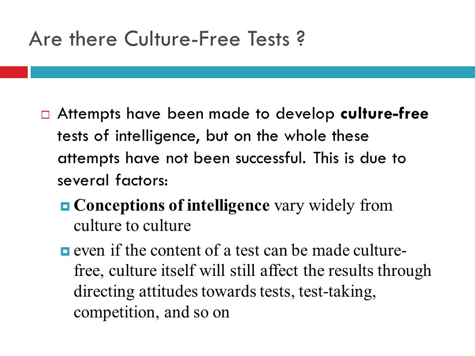 Are there Culture-Free Tests