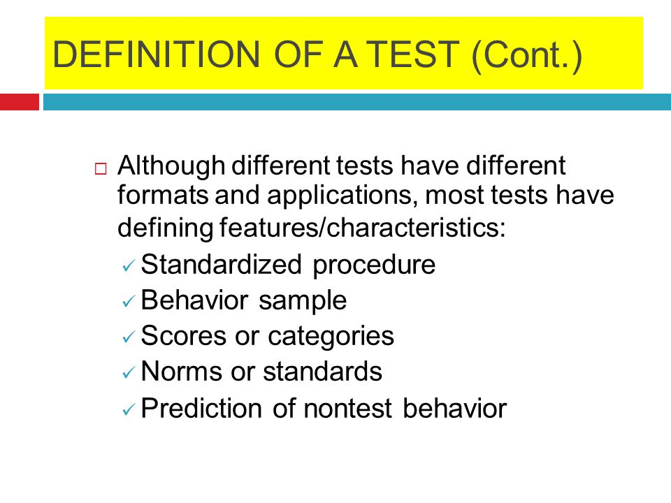 DEFINITION OF A TEST (Cont.)