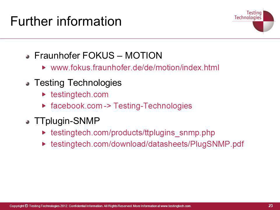 Further information Fraunhofer FOKUS – MOTION Testing Technologies