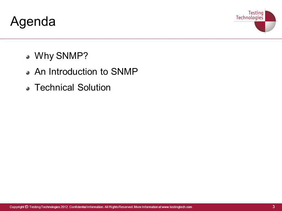 Agenda Why SNMP An Introduction to SNMP Technical Solution