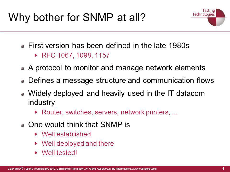 Why bother for SNMP at all