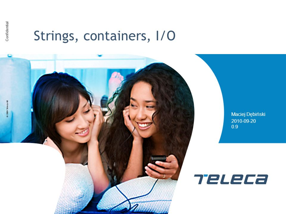 Strings, containers, I/O