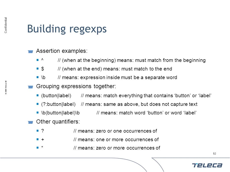Building regexps Assertion examples: Grouping expressions together: