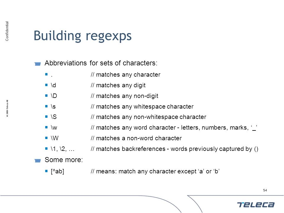 Building regexps Abbreviations for sets of characters: Some more: