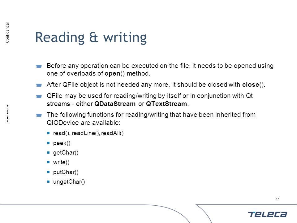 Reading & writing Before any operation can be executed on the file, it needs to be opened using one of overloads of open() method.
