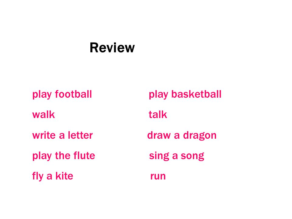 Review play football play basketball walk talk