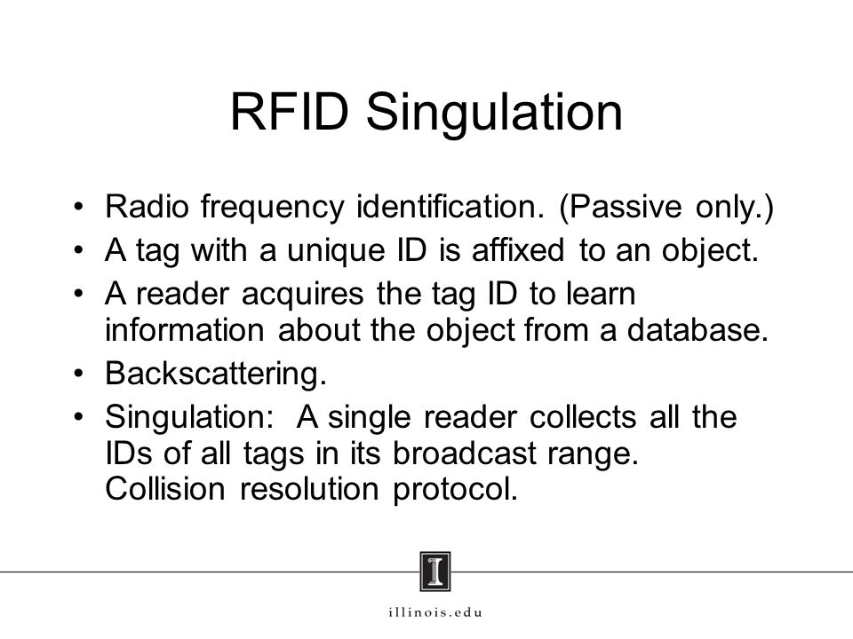 RFID Singulation Radio frequency identification. (Passive only.)