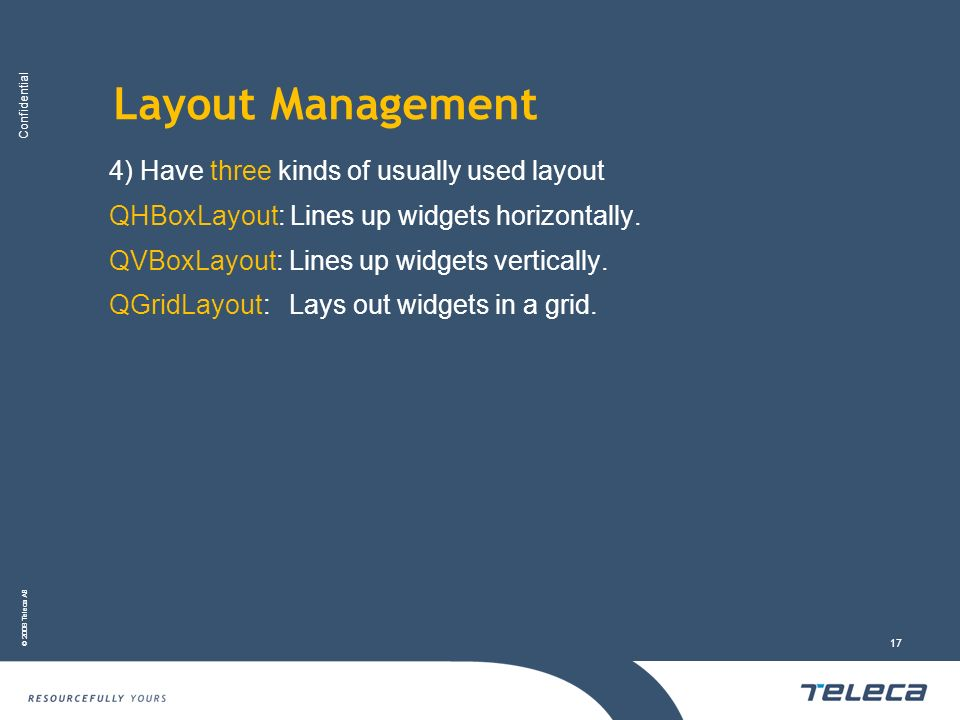 Layout Management 4) Have three kinds of usually used layout