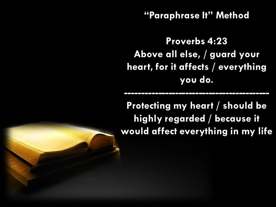 Paraphrase It Method -------------------------------------------