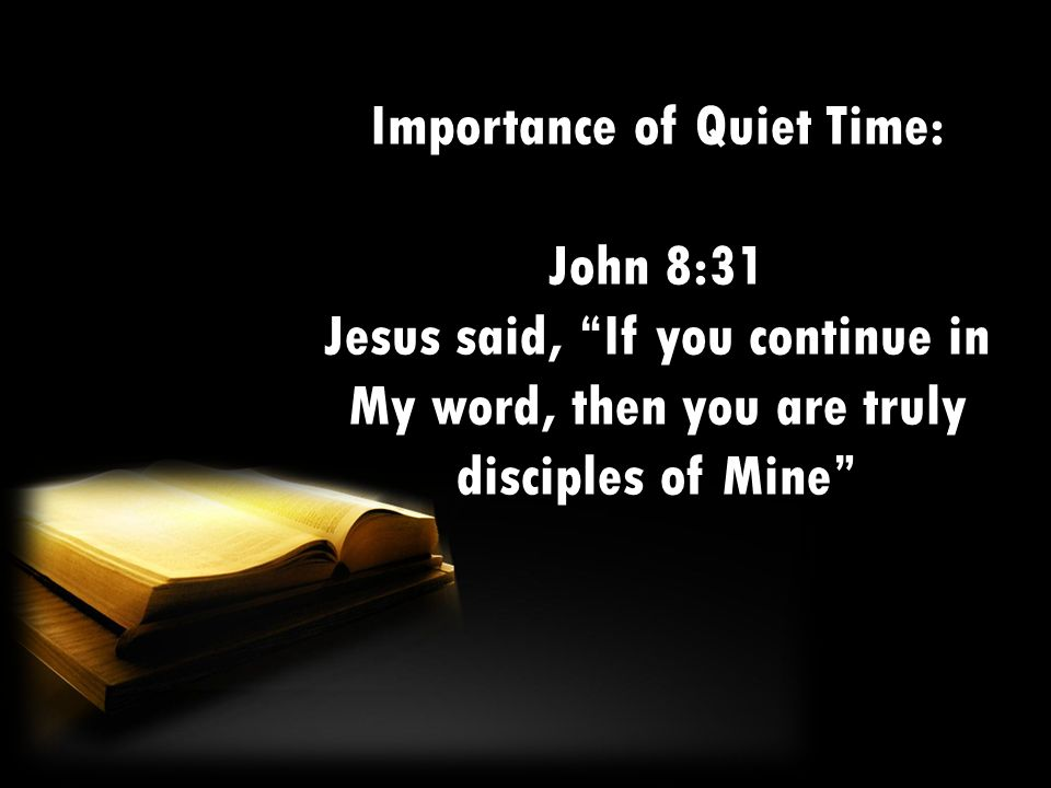 Importance of Quiet Time: