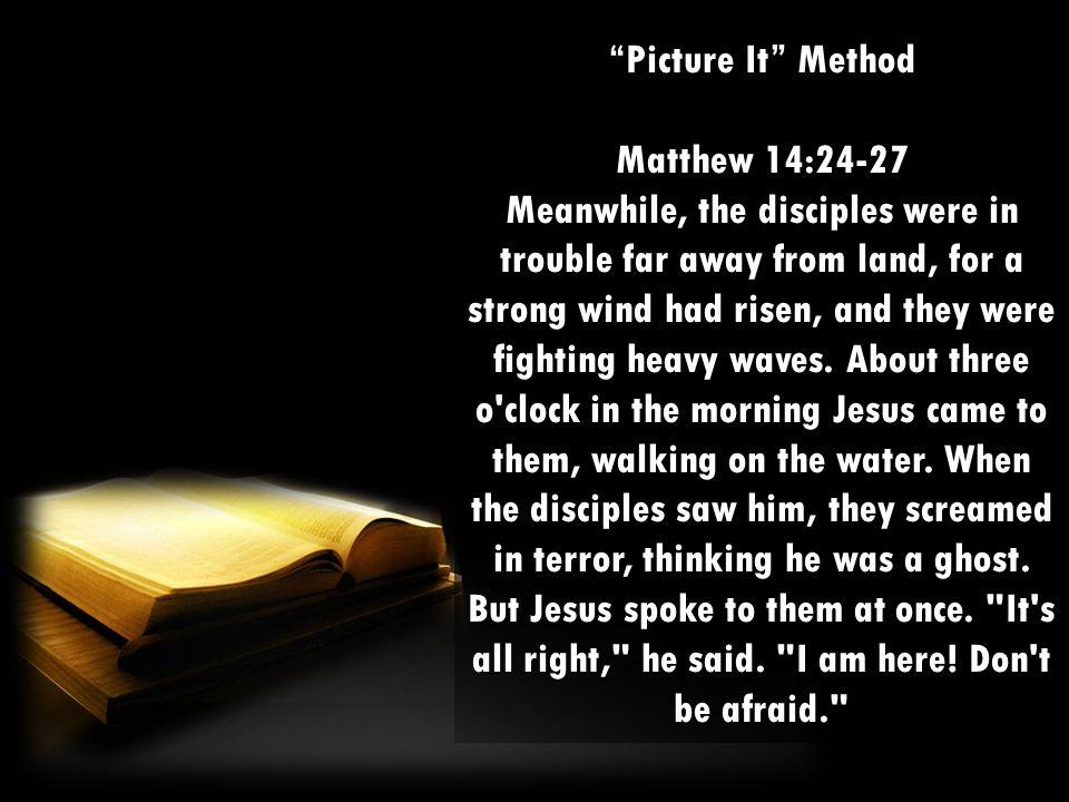 Picture It Method Matthew 14:24-27.