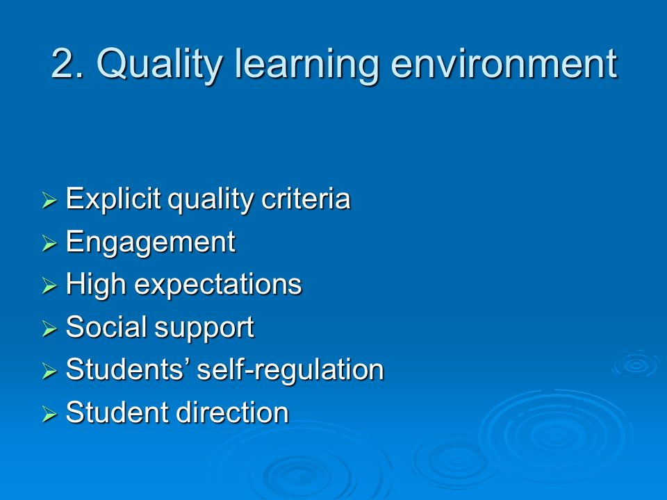 2. Quality learning environment