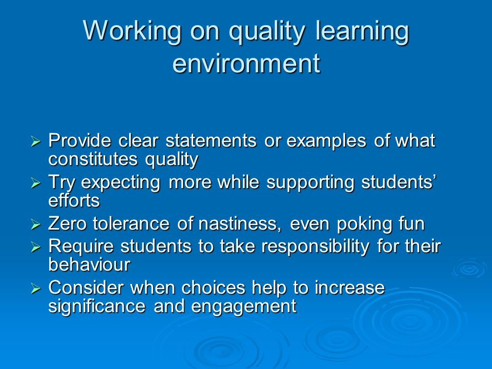Working on quality learning environment