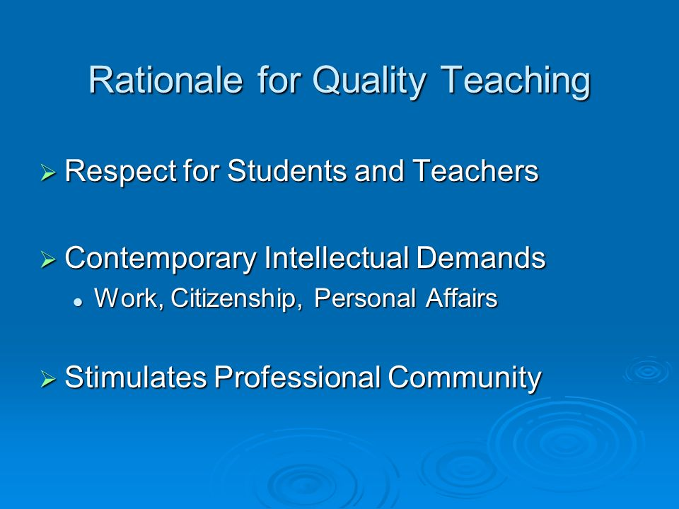Rationale for Quality Teaching