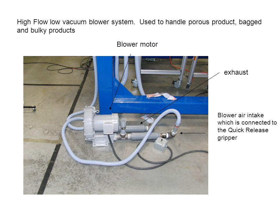 High Flow low vacuum blower system