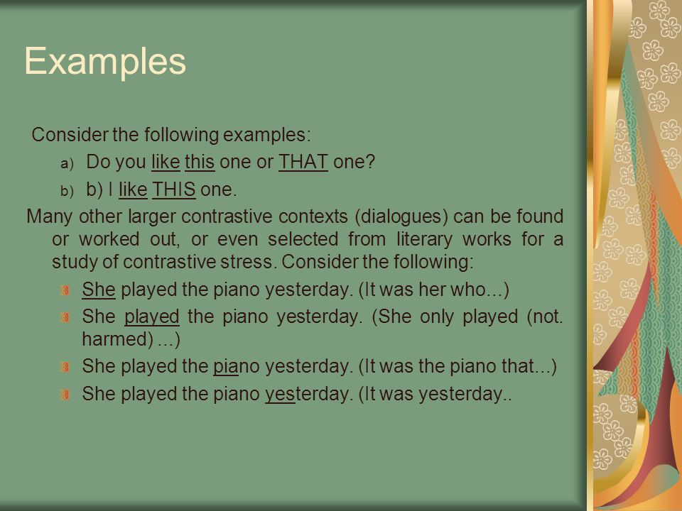 Examples Consider the following examples: