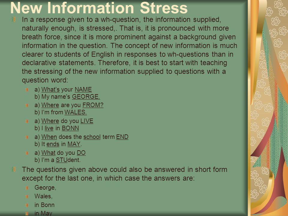 New Information Stress