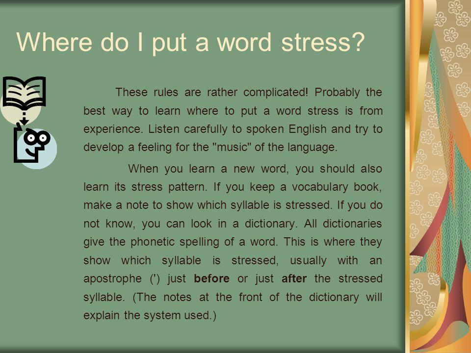 Where do I put a word stress