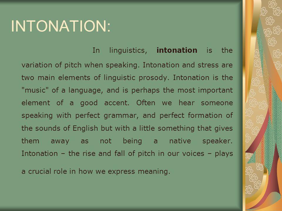 INTONATION: